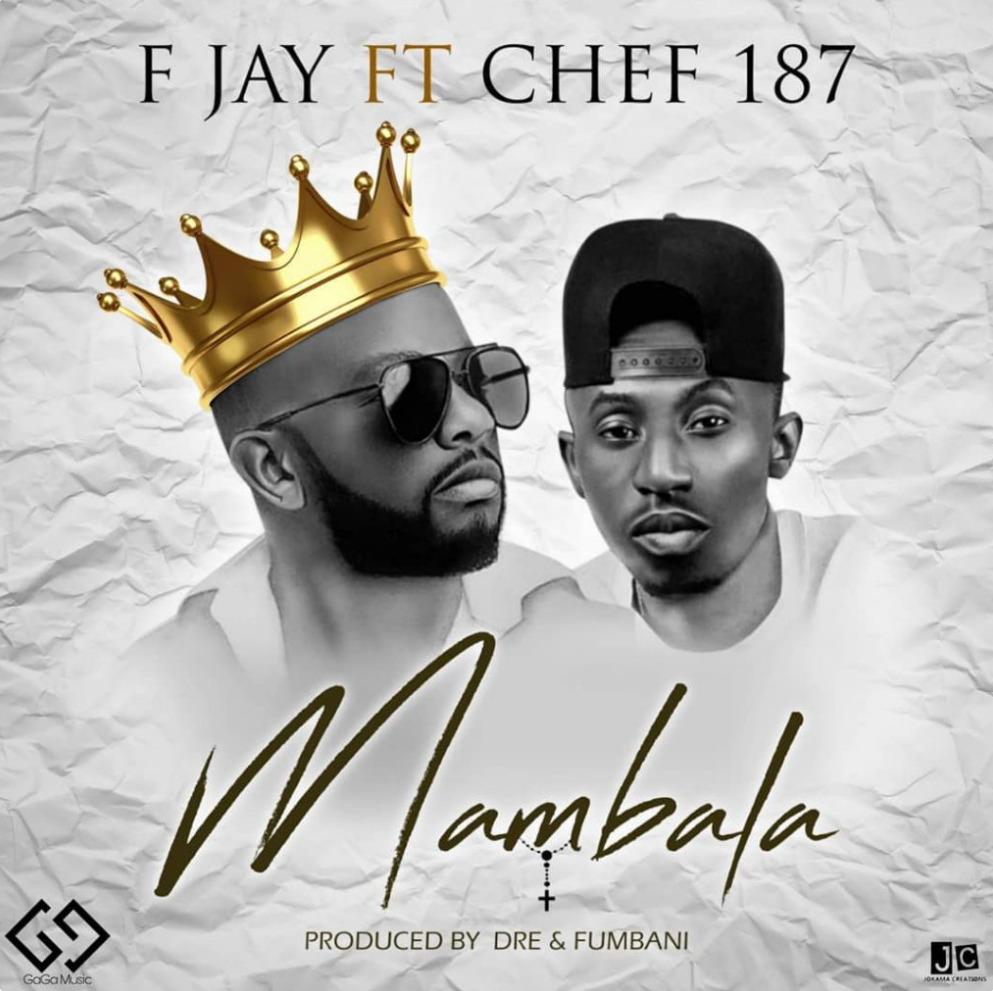 """F Jay – """"Mambala"""" (Feat. Chef 187)"""