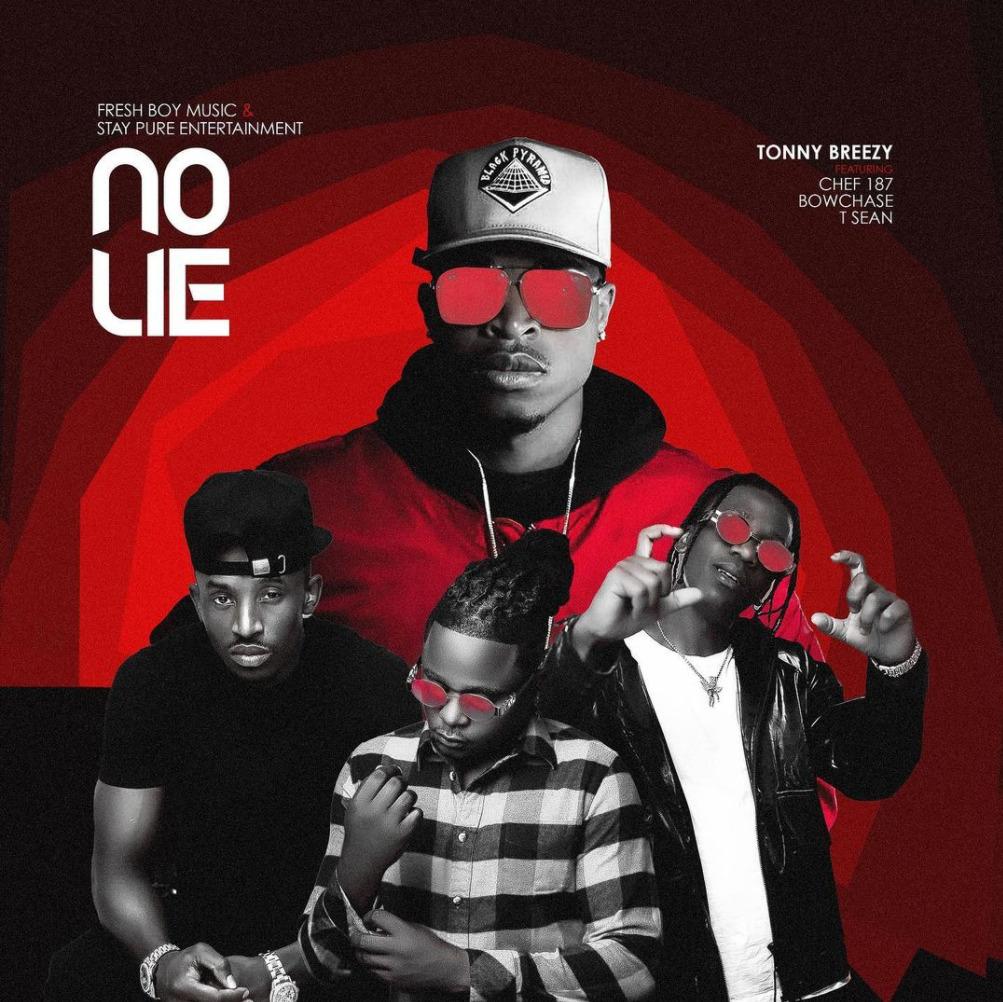 Tonny Breezy - No Lie ft. Chef 187 x Bow Chase x T Sean