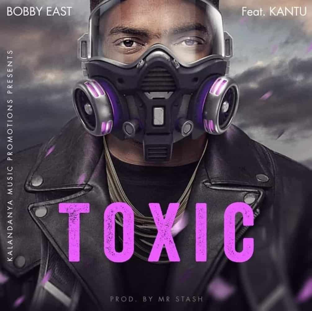 Bobby East - Toxic ft. Kantu (Official Audio)