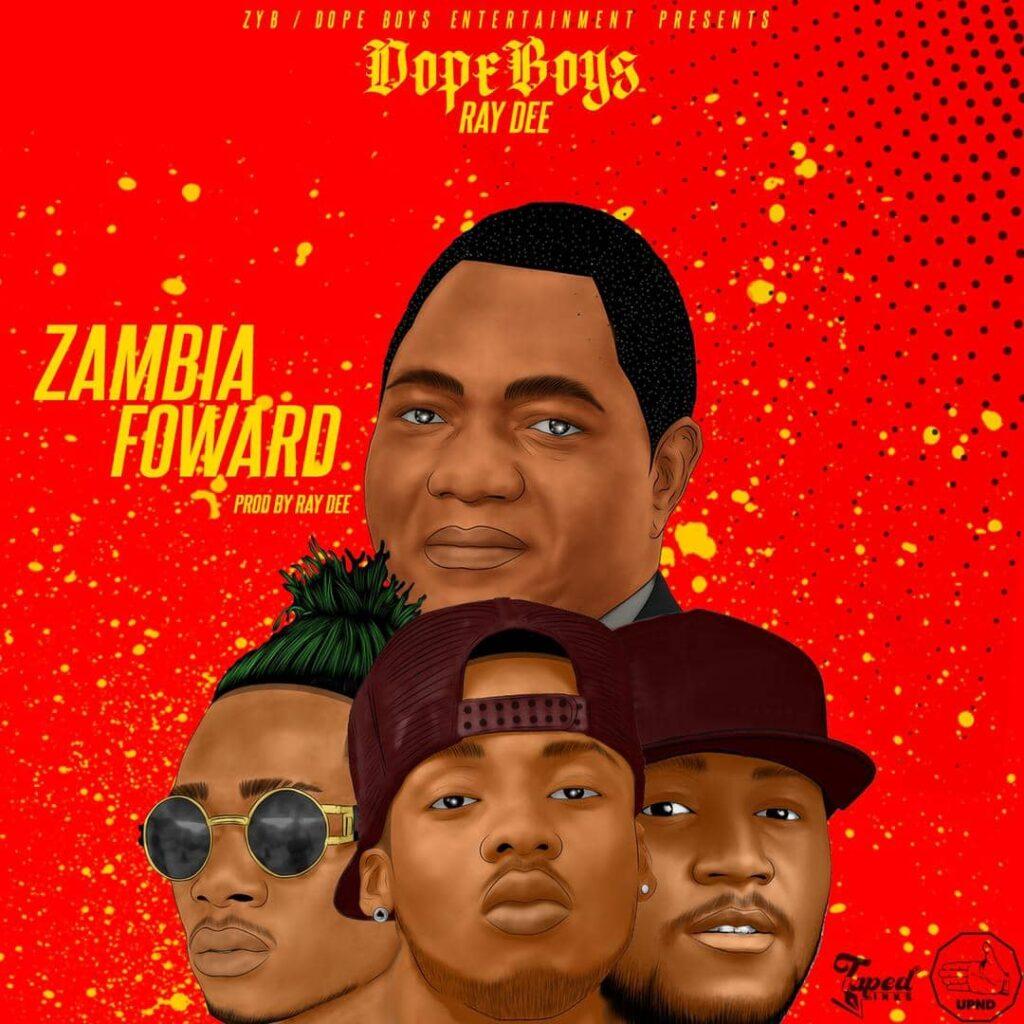 Dope Boys x Ray Dee - Zambia Forward (HH Congratulations Song)