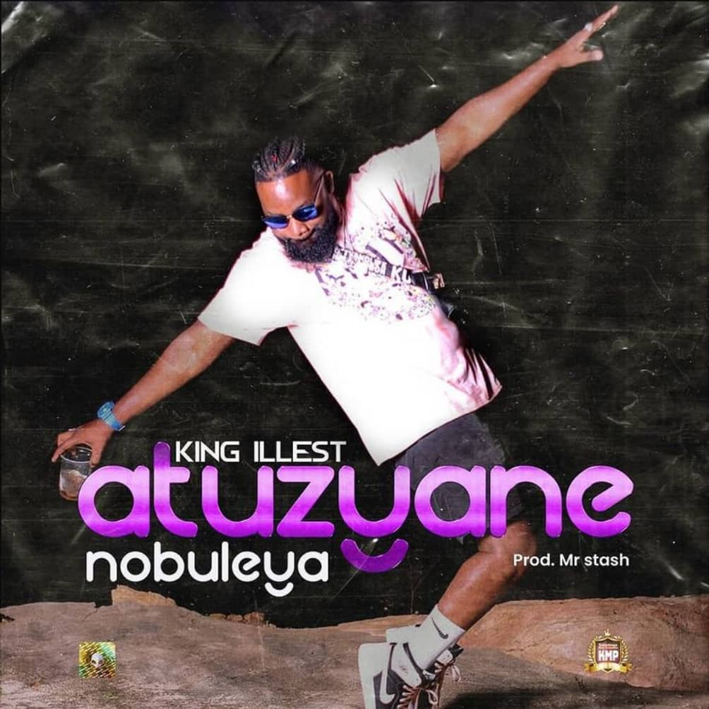 King illest - Atuzyane Nobuleya (Official Audio)