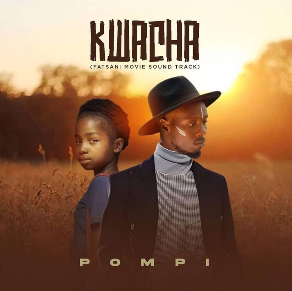 Pompi - Kwacha (MP3 Download)