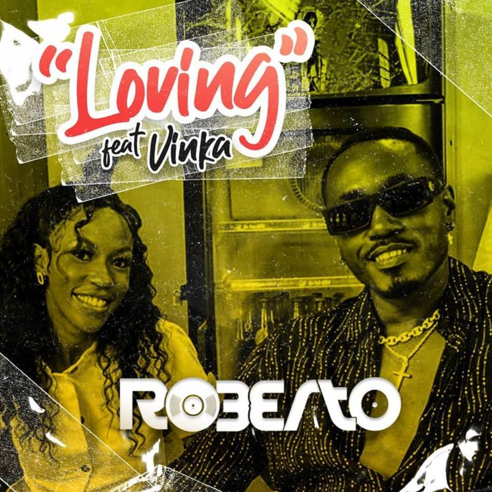 Roberto - Loving ft. Vinka (Official Audio)
