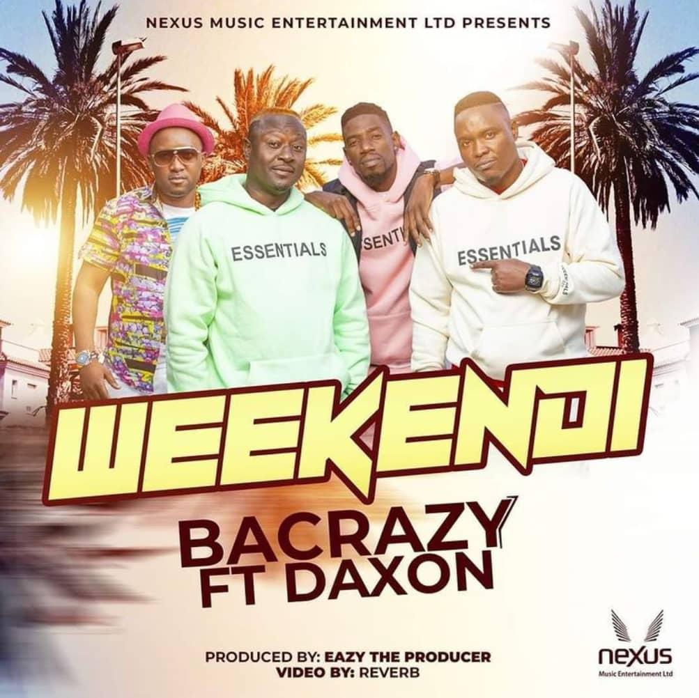 Ba Crazy - Weekendi ft. Daxon [zambianface.com]