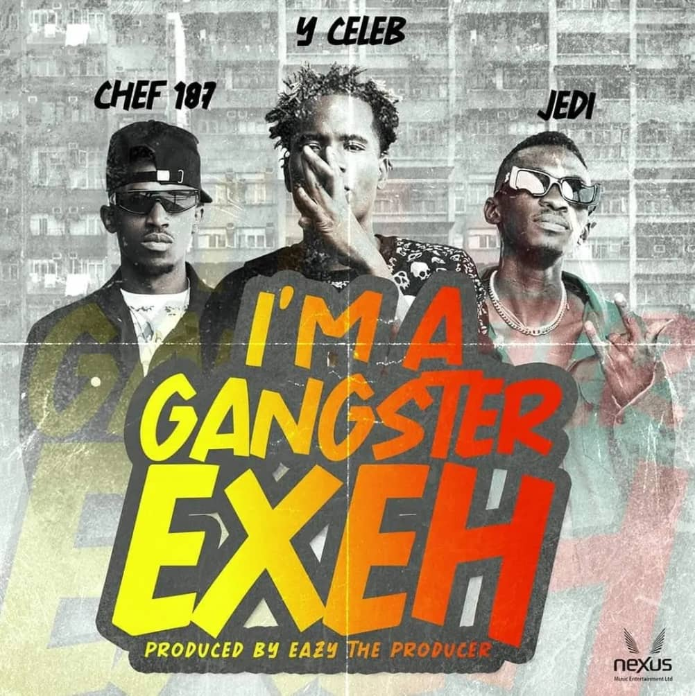 Y Celeb - Gangster Exeh ft. Jedi & Chef 187 [zambianface.com]